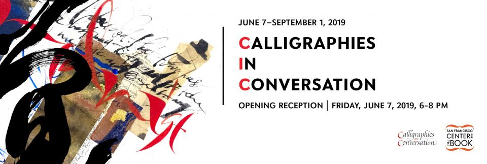 Calligraphies In Conversation   San Francisco Center for the